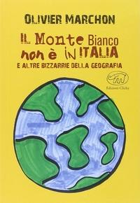 Il Monte Bianco non è in Italia e altre bizzarrie della geografia