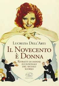 Il Novecento è donna
