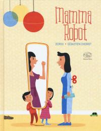 Mamma Robot