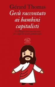 Gesù raccontato ai bambini capitalisti