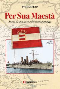 Per Sua Maestà :  Storia di una nave e dei suoi equipaggi