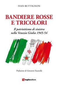 Bandiere rosse e tricolori