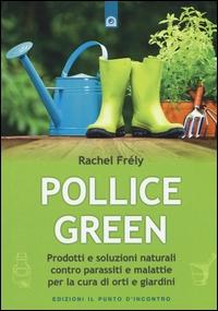 Pollice green