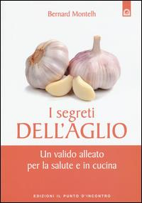 Il segreti dell'aglio