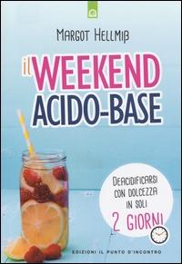 Weekend acido-base