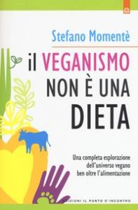 Il veganismo non è una dieta