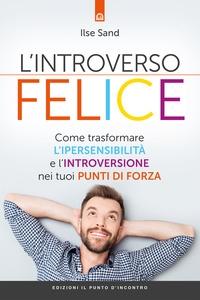 L' introverso felice