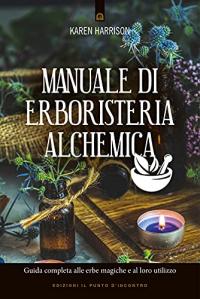 Manuale di erboristeria alchemica