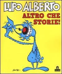 Lupo Alberto, altro che storie!