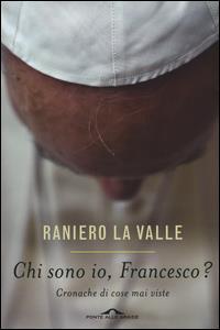 Chi sono io, Francesco?