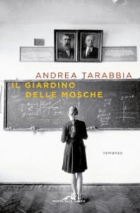 Il giardino delle mosche : vita di Andrej Cikatilo / Andrea Tarabbia
