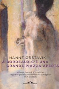 A Bordeaux c'è una grande piazza aperta