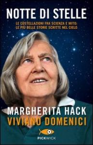 Notte di stelle / Margherita Hack, Viviano Domenici