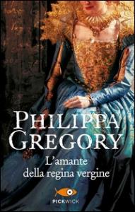 I Plantageneti e i Tudor. [13]: L'amante della regina vergine