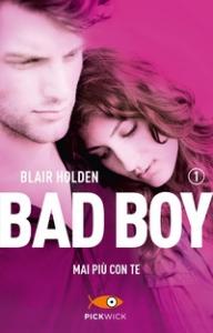 Bad boy. [1]: Mai più con te