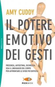 Il potere emotivo dei gesti