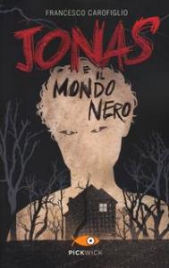 Jonas e il mondo nero