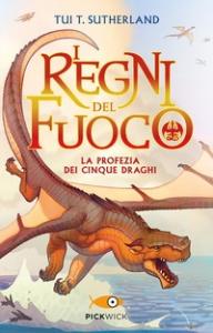 1: La profezia dei cinque draghi