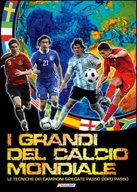 I grandi del calcio mondiale