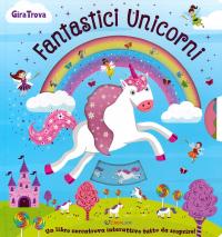 Fantastici unicorni
