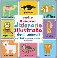 Il mio primo dizionario illustrato degli animali