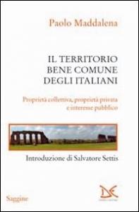 Il territorio bene comune degli Italiani