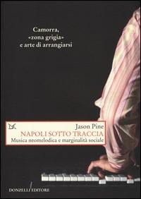 Napoli sotto traccia