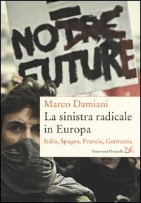 La sinistra radicale in Europa