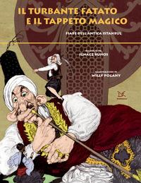 Il turbante fatato e il tappeto magico