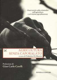 Agricoltura senza caporalato