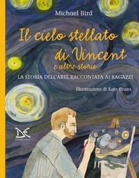 La notte stellata di Vincent e altre storie
