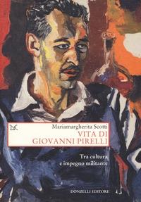 Vita di Giovanni Pirelli