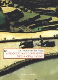 Agricoltura e contadini nella Cina d'oggi