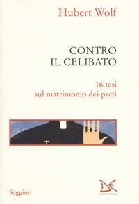 Contro il celibato