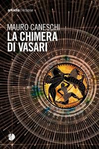 La Chimera di Vasari