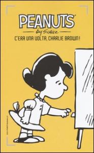 C'era una volta, Charlie Brown!