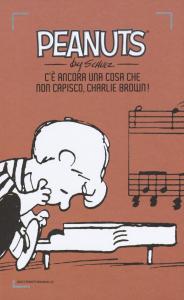 C'è ancora una cosa che non capisco, Charlie Brown!