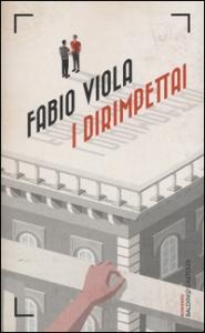 I dirimpettai / Fabio Viola