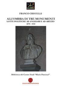 All'ombra di tre monumenti