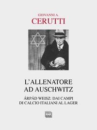 L' allenatore ad Auschwitz