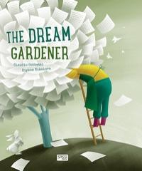 The gardener of dreams