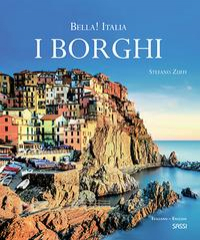 Bella! Italia : i borghi / Stefano Zuffi ; translated from the Italian by Natalie Danford