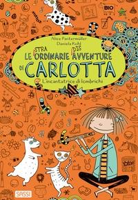 Le straordinarie disavventure di Carlotta. L'incantatrice di lombrichi