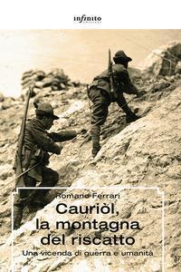 Cauriòl, la montagna del riscatto