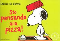 Sto pensando alla pizza!