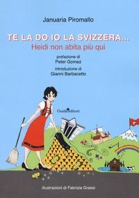 Te la do io la Svizzera