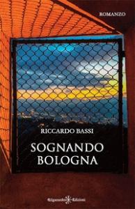 Sognando Bologna