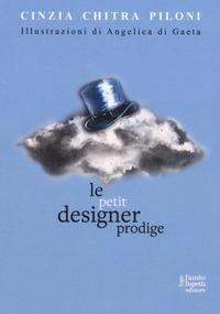 Le petit designer prodige