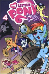My Little Pony. L'amicizia è magica / [written by Katie Cook ; art by Andy Price]. 4