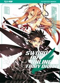 Sword Art Online. Fairy dance / art Tsubasa Haduki ; story Reki Kawahara ; character design Abec. 3